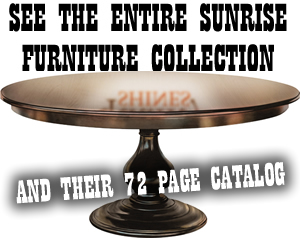 Sunrise Furniture Amish Made Dining Tables